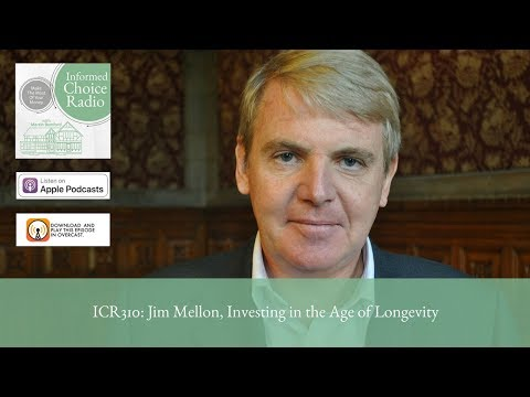 ICR310: Jim Mellon, Investing in the Age of Longevity