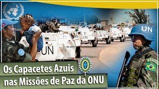 Os Capacetes Azuis nas Missões de Paz da ONU