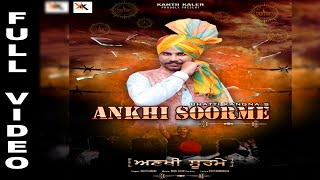 Ankhi Soorme Bhatti Kangna Free MP3 Song Download 320 Kbps