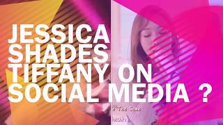 Download Video Former SNSD Member Jessica Shades Tiffany on Social Media MP3 3GP MP4