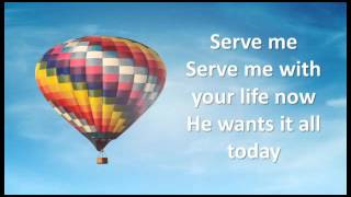 Watch & Worship  -  He Wants it All (Forever Jones) - Lyrics