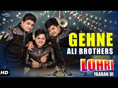 Ali Brothers : Gehne  Lohri Yaaran Di  New Punjabi Songs 2017  SagaMusic