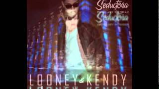 Seductora - Looney Rolex & Kendy @looneyrolex10