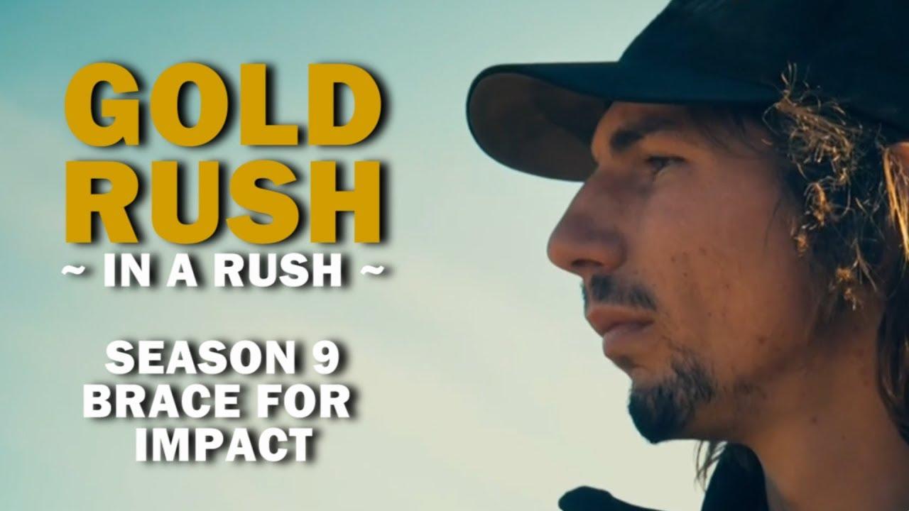 Gold Rush (In a Rush)   Season 9, Episode 20   Brace for Impact