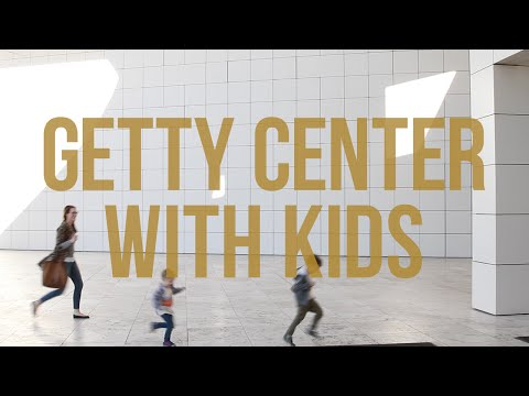 Los Angeles With Kids: The Getty Center