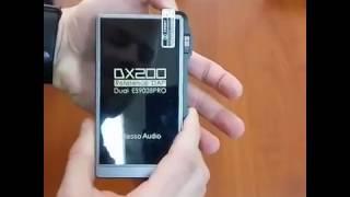 OMG ! Розпакування аудіоплеєра iBasso DX200
