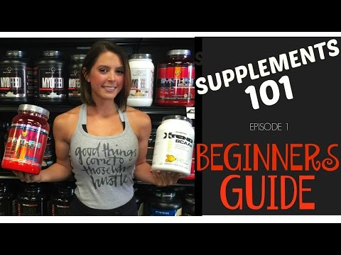 Supplements 101: The Beginner's Guide...
