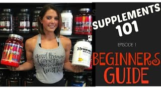Supplements 101: The Beginner