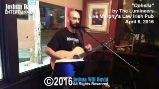 (Cover) Joshua Will David  - Opheila by The Lumineers (Live Arigna Irish Pub 4.08.16)