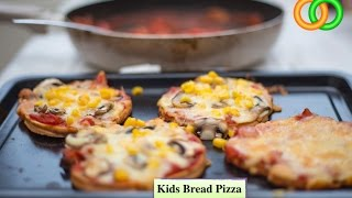 How to Make BREAD PIZZA FOR KIDS  Kids recipe 124