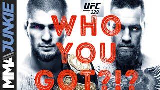 Who ya got?!? Khabib vs. McGregor at UFC 229