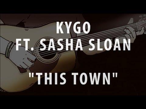 KYGO FT. SASHA SLOAN - THIS TOWN (ACOUSTIC INSTRUMENTAL / KARAOKE / COVER)
