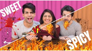 SWEET vs SPICY Challenge | Rimorav Vlogs