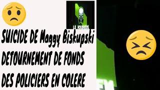 SUICIDE DE Maggy Biskupski DETOURNEMENT DE FONDS DES POLICIERS EN COLERE  LE POUDREUX
