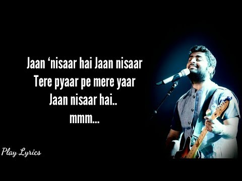 jaan-nisaar-song-lyrics-|-arijit-singh-|-asees-kaur-|-kedarnath