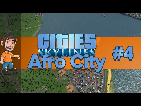 Let's Play - Cities: Skylines - Afro City #4 (Live Stream)