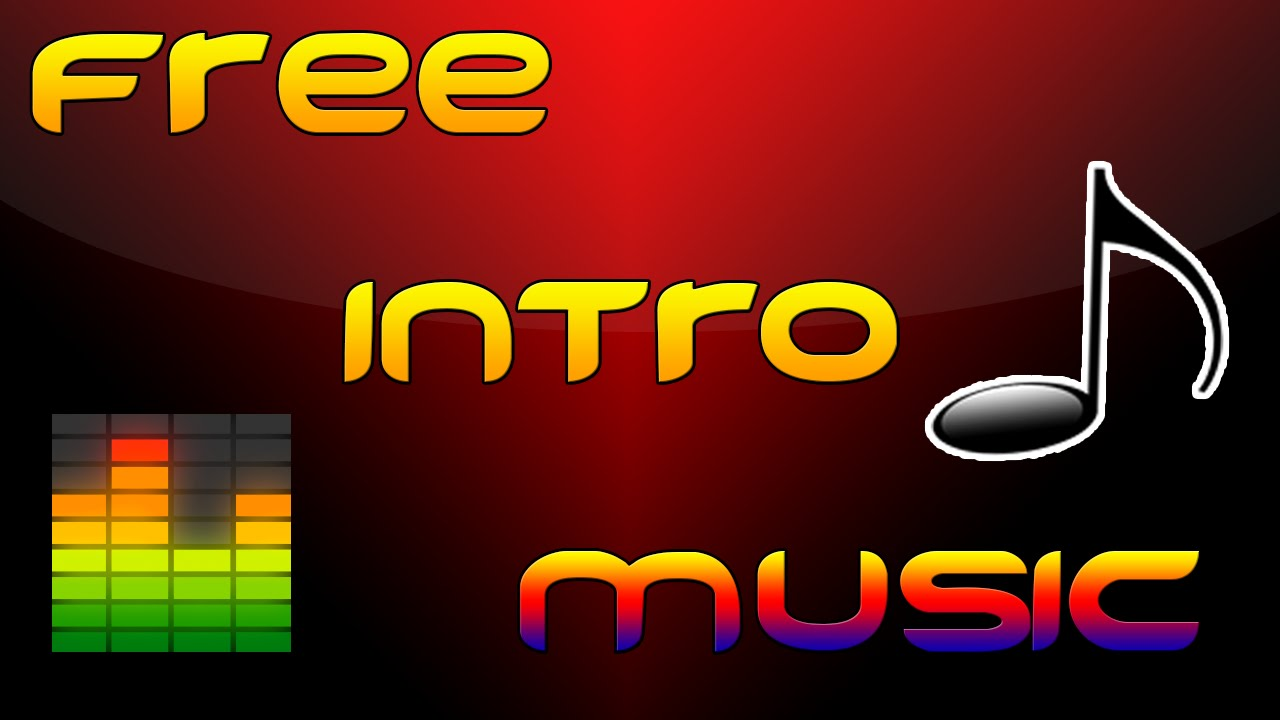 Download Top 10 Intro songs YouTube