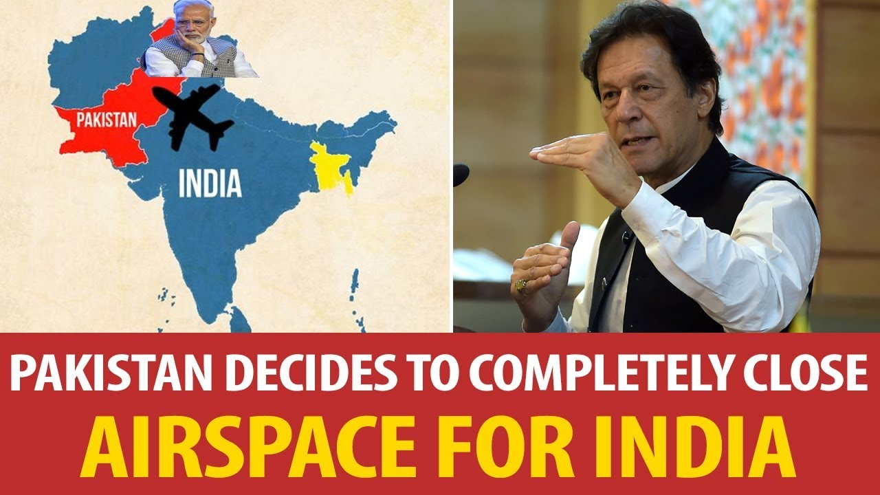 Pakistan decides to completely close airspace for India