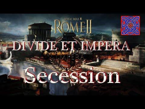 Secession & Banditry :: Total War Rome II - Divide Et Impera 1.2.2 ( Power & Politics Overview )