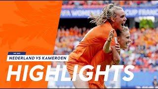 Highlights OranjeLeeuwinnen - Kameroen (15/6/2019) WK 2019