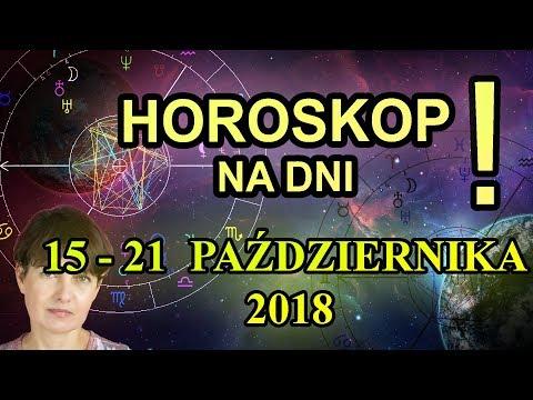 15-21 PAŹDZIERNIKA 2018 - HOROSKOP CODZIENNY - 15-21.10.2018 - PRZEPOWIEDNIA TYGODNIOWA