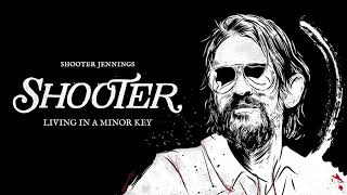Shooter Jennings - Living In A Minor Key (Official Audio)