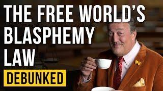 The Free World's Blasphemy Law - Debunked (Stephen Fry Blasphemy)