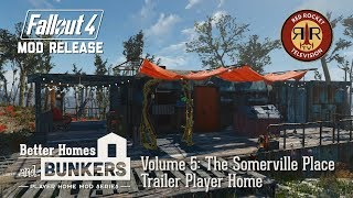Fallout 4 Mod Release: The Somerville Place Trailer Player Home - Better Homes and Bunkers Vol. 5