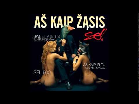 Sel - Aš Kaip Ir Tu (Audio) feat. Eleonora