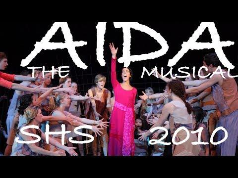 Aida - 2010 - Shasta High School - Full Musical!