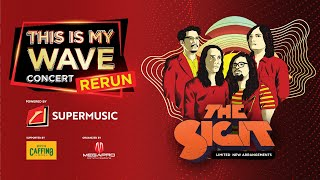 This Is My Wave Concert - The SIGIT