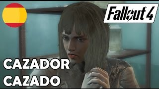 Fallout 4 CAZADOR CAZADO
