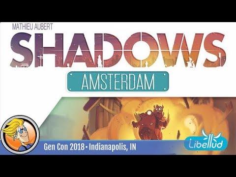 Shadows: Amsterdam — game preview at Gen Con 2018