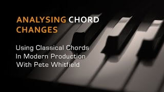 Analysing Classical Chord Structures - With String Arranger Pete Whitfield
