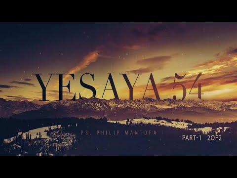 Yesaya 54:1-4 (2 Of 2) (Official Kotbah Philip Mantofa)