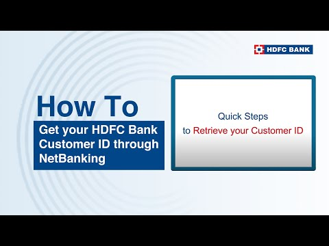 view-complete-steps-on-how-to-get-hdfc-bank-customer-id-via-netbanking