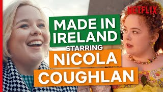 Nicola Coughlan's Journey From Galway to Derry Girls to Bridgerton | Made In Ireland