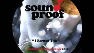 "Sound Proof - "" I Earned This "" Hip Hop Instrumentals"