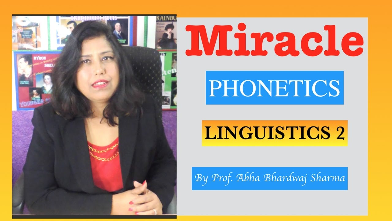 Linguistics 2 : PHONETICS [ For all English Literature, Language & CBSE UGC  NET students ]