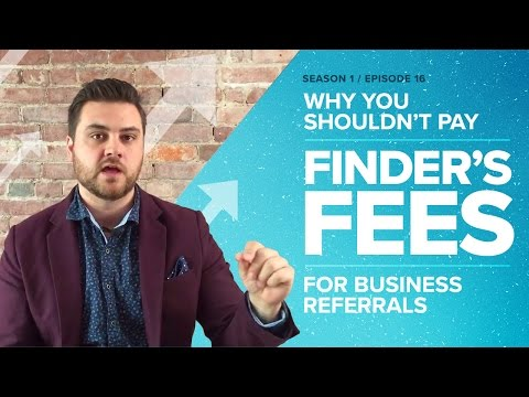Why You Shouldn't Pay Finder's Fees for Business Referrals - Proposify Biz Chat