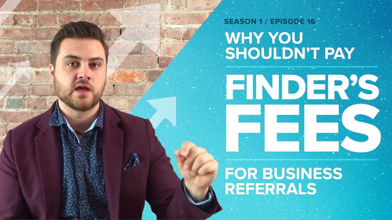 Why You Shouldn't Pay Finder's Fees for Business Referrals