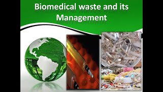 NSQF  PCA Level-4 (Unit-3) Session 6 Unit 3 Chapter 1 Bio Medical Waste Management