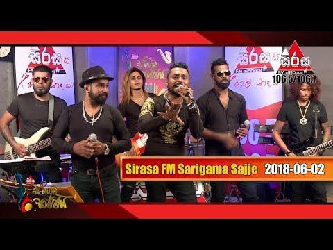 Sirasa FM Sarigama Sajje With Seeduwa Brave | 2018-06-02