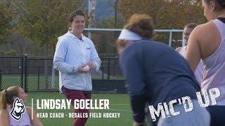 Mic'd Up - DeSales Field Hockey Lindsay Goeller
