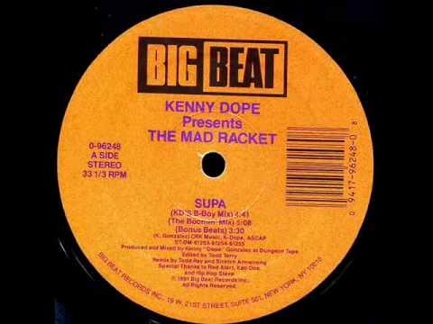 Kenny Dope Presents The Mad Racket - Supa (KD's B-Boy Mix)