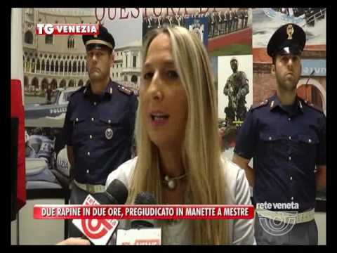 TG VENEZIA (23/07/2016) - DUE RAPINE IN...