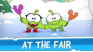 Om Nom Stories Around the World - At The Fair