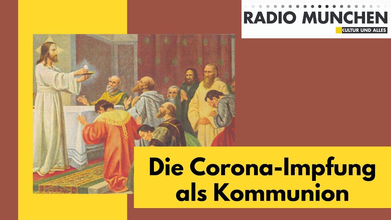 Die Corona-Impfung als Kommunion
