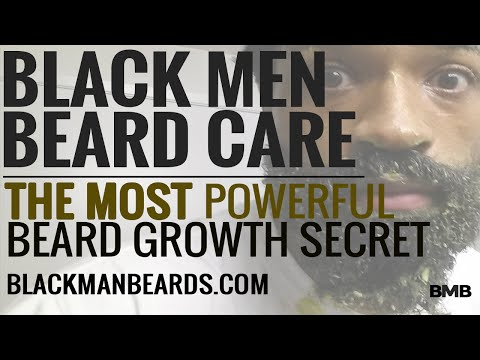 Black Men Beard Care: The Most Powerful Secret To Grow Your Beard