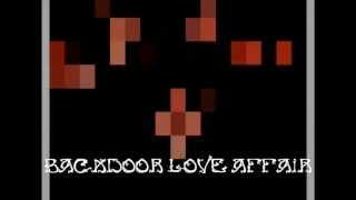 Backdoor love affair